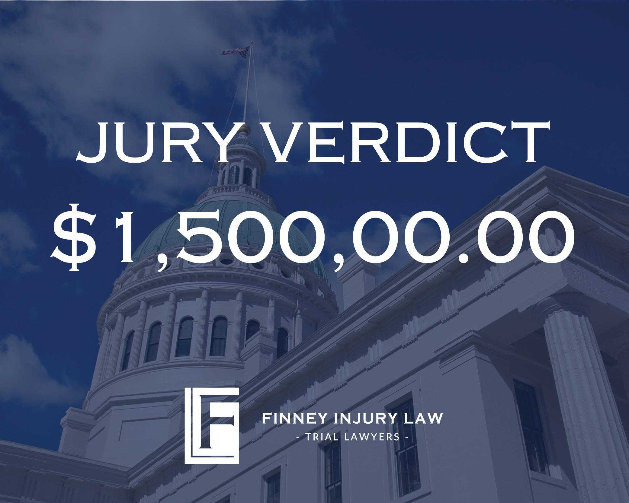 $1.5 Million Jury Verdict