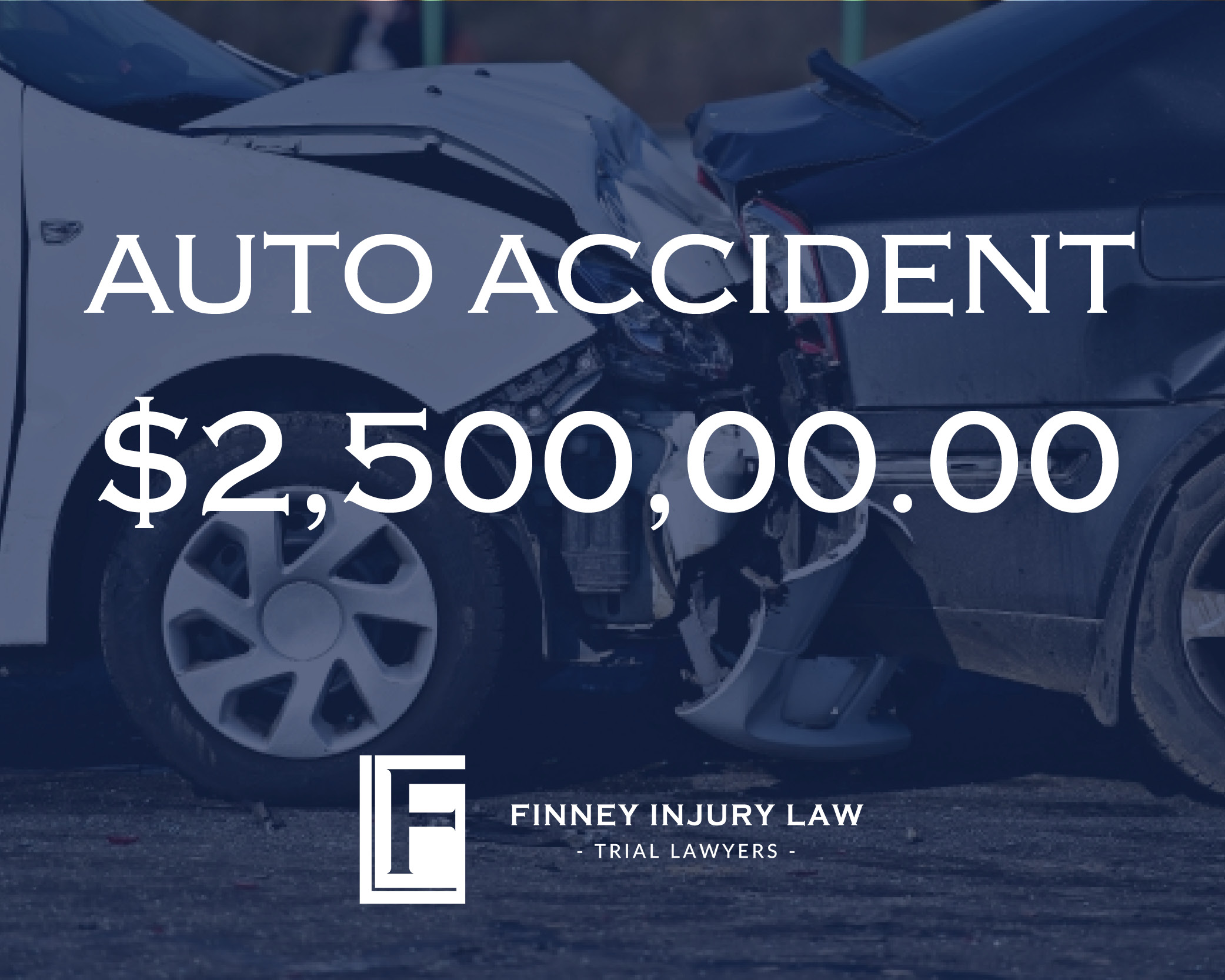 $2.5 Million Auto Accident